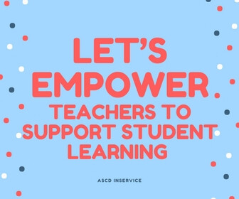 Empowering Teachers to Respond to Change - ASCD