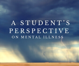 A Student's Perspective on Mental Illness Thumbnail