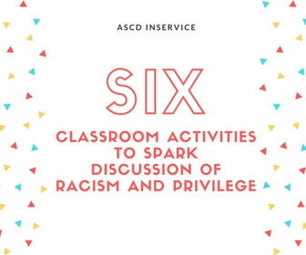 Six Classroom Activities to Spark Discussion of Racism and Privilege - thumbnail