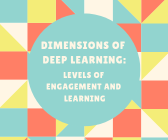 Dimensions Of Deep Learning: Levels Of Engagement And Learning thumbnail