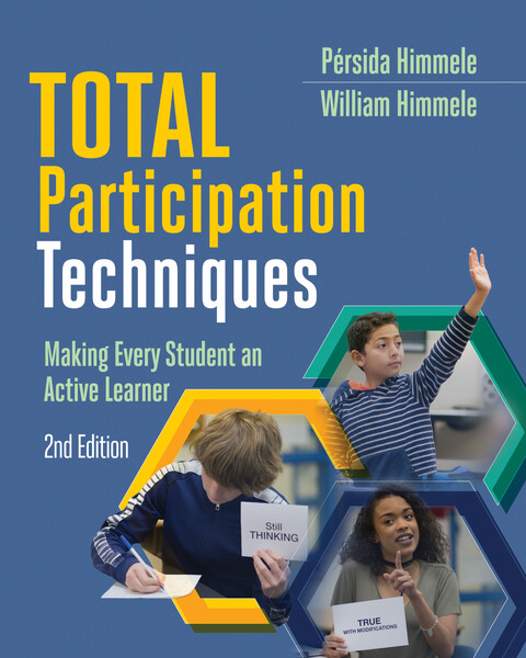 Book banner image for Total Participation Techniques: Making Every Student an Active Learner, 2nd Edition