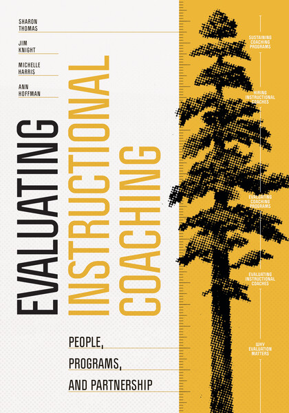 Book banner image for Evaluating Instructional Coaching: People, Programs, and Partnership