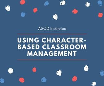 Using Character-Based Classroom Management Thumbnail