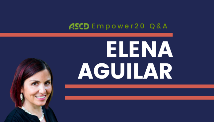 Empower Q&A: Elena Aguilar on emotional resiliency - thumbnail