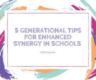 5 Generational Tips for Enhanced Synergy in Schools thumbnail