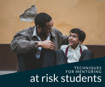 Techniques for Mentoring At-Risk Students Thumbnail