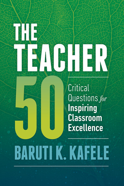 Book banner image for The Teacher 50: Critical Questions for Inspiring Classroom Excellence