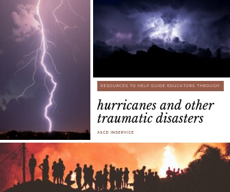 Resources to Help Guide Educators Through Hurricanes and Other Traumatic Disasters - thumbnail