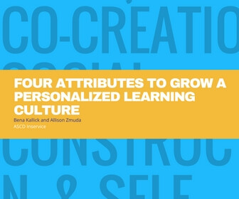 Four Attributes To Grow a Personalized Learning Culture - thumbnail