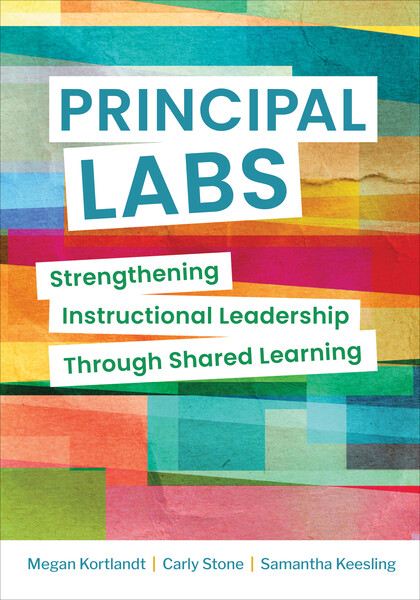 Book banner image for Principal Labs: Strengthening Instructional Leadership Through Shared Learning