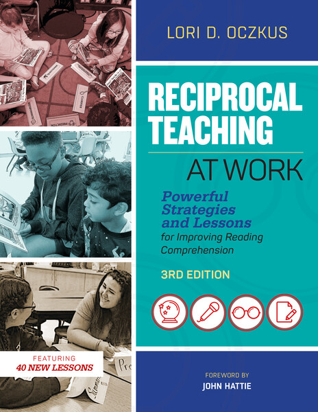 Book banner image for Reciprocal Teaching at Work: Powerful Strategies and Lessons for Improving Reading Comprehension, 3rd Edition