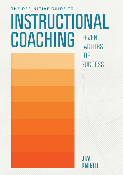 Book banner image for The Definitive Guide to Instructional Coaching: Seven Factors for Success